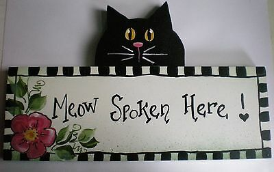 Cute Cat Sign - Hand Painted.  MEOW SPOKEN HERE !