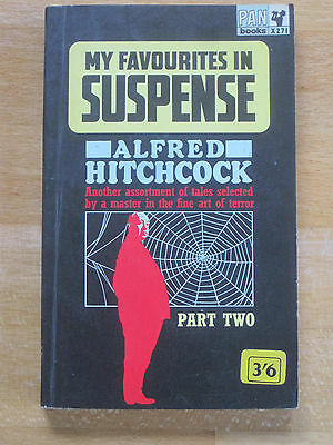 MY FAVOURITES IN SUSPENSE edited by Alfred Hitchcock: 1963 Pan 1st Ed Paperback