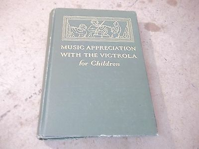 Old Book Music Appreciation with the Victrola for Children