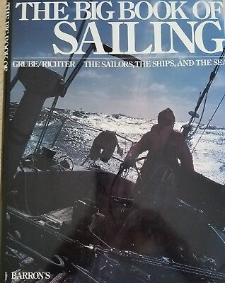 The Big Book of Sailing By Grube/Richter Beautiful Pictures Illistrations Preown