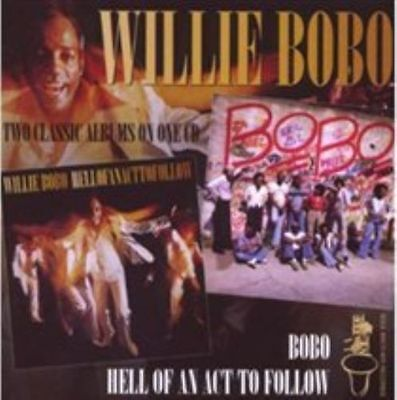 Willie Bobo - Hell of an Act to Follow/Bobo (2009)  CD  NEW/SEALED  SPEEDYPOST