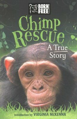 Chimp Rescue A True Story by Jess French 9781510100541 (Paperback, 2016)