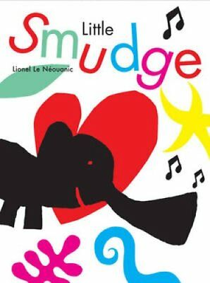 Little Smudge by Lionel Le Neouanic 9781905417209 (Hardback, 2006)