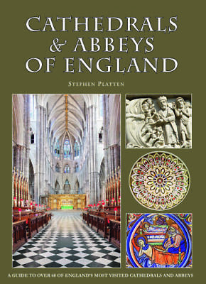 Cathedrals and Abbeys of England by Stephen Platten 9780711710030
