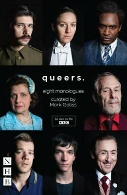 Queers Eight Monologues by Mark Gatiss 9781848426962 (Paperback, 2017)