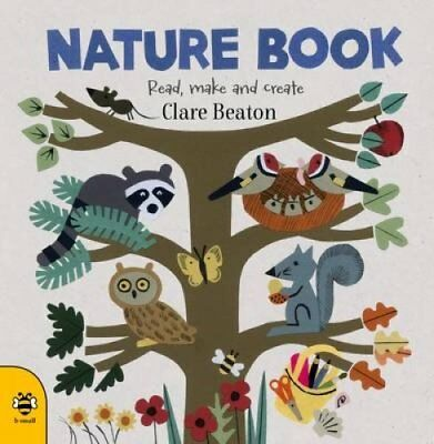 Nature Book by Clare Beaton 9781909767973 (Hardback, 2016)