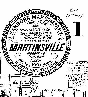 Martinsville, Indiana~Sanborn Map© sheets 1888 to 1921 all 94 maps