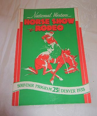 1938 Souvenir Program For Horse Show & Rodeo In Denver, Co. 47 Pages Of Adver.