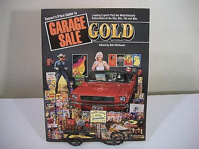 Tomart's Price Guide to Garage Sale Gold by Bob Welbaum