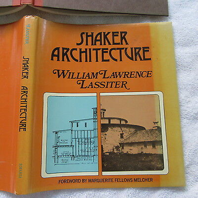 Shaker Architecture William Lawrence Lassiter 1966 Photos Drawings W/dj