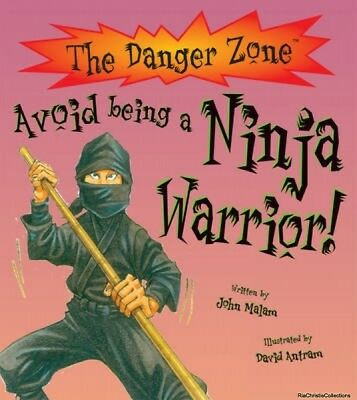 Avoid Being a Ninja Warrior John Malam David Antram Paperback NEW Book