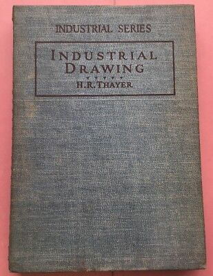 RA334 Industrial Series Industrial Drawing H R Thayer Pennsylvania State College