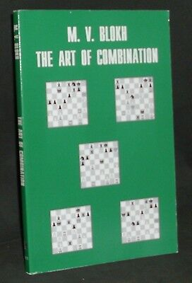 The Art of Combination by Maxim V. Blokh (Chess Book)