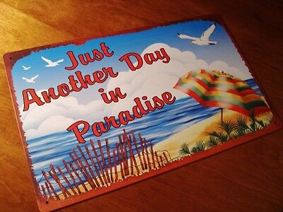 JUST ANOTHER DAY IN PARADISE Beach Fence Ocean Seagulls Rustic Sign Home Decor