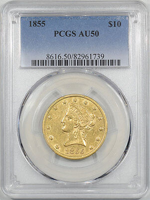 1855 $10 Liberty Gold Pcgs Au-50.  Another Coin From The Reeded Edge!