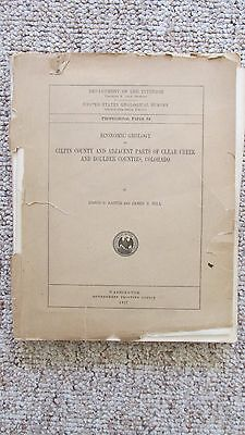 1917 Gilpin County-Clear Creek County-Boulder County Geology & Mining Report-CO