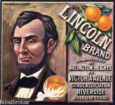 Abraham Lincoln Orange Crate Label Riverside Circa C1940 Original Mint Condition