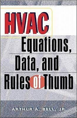 HVAC Equations, Data, and Rules of Thumb, Acceptable, Bell, Arthur  A., Book
