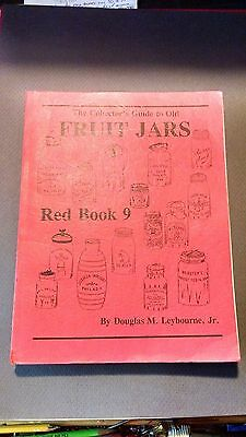 The Collectors Guide To Old Fruit Jars No.9 book by DM Leybourne,Jr very clean