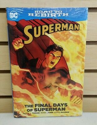 The Final Days of Superman (Road to Rebirth) Hardcover - NEW & SEALED HC Book