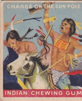 "CHARGE ON THE SUN POLE  - 1947 GOUDEY ""indian series"" INDIAN GUM trading card"