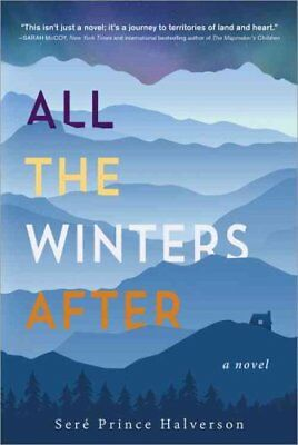 All the Winters After by Sere Halverson 9781492615354 (Hardback, 2016)