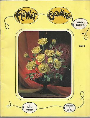 Flower Beading French Technique Book 1 Bobbe Anderson 1966 Rare