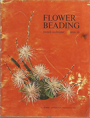 Flower Beading French Technique Book Iii Bobbe Anderson 1966 Rare