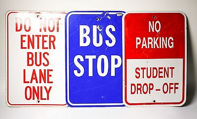 Lot of 3 Bus Stop Student Drop Off NO PARKING Do Not Enter 12 x 18 Signs 8419