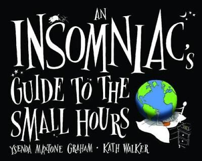 An Insomniac's Guide to the Small Hours by Ysenda Maxtone-Graham (Hardback,...