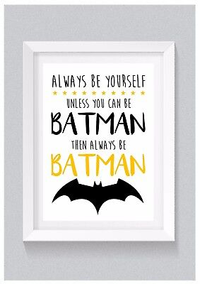 A4 Personalised Print: Always Be Batman (Kids Bedroom / Nursery Decor) Superhero
