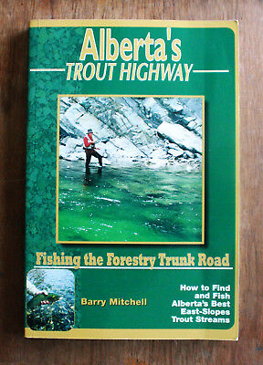 Alberta's Trout Highway: Fishing the Forestry Trunk Road