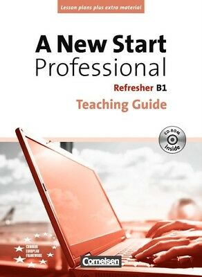 A New Start - Professional: B1: Refresher - Teaching Guide mit CD-ROM - Angela L