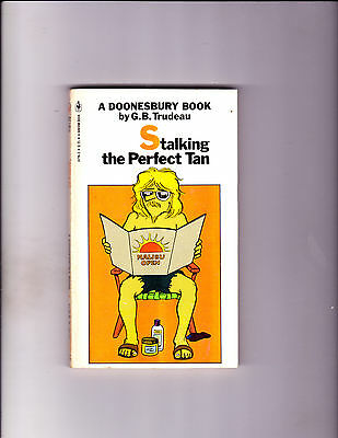 "Stalking The Perfect Tan 1981-Strip Reprints Paperback-""Doonesbury Book ! """