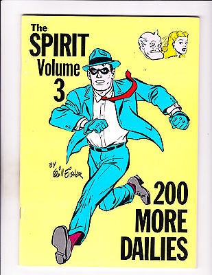 "The Spirit Vol 3 -Strip Reprints Soft Cover-""200 More Dailies! """