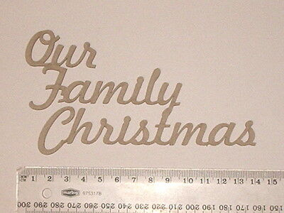 Chipboard Words - Our Family Christmas - Crafty Originals