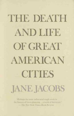 The Death and Life of Great American Cities by Jane Jacobs 9780679741954
