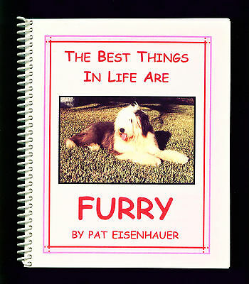 Dog Book Old English Sheepdog Story The Best Things in Life Are FURRY