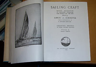Sailing Craft Smaller Pleasure Boats Of The Day. Schoettle. 1946 Macmillan