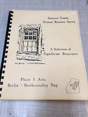 Somerset County Historic Resource Survey: A Selection of Significant Structure.