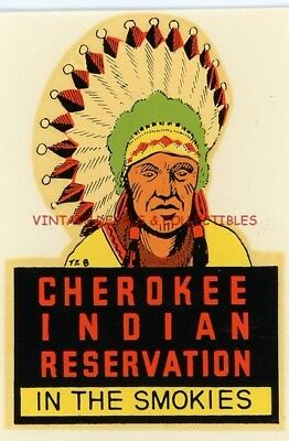 Vintage Souvenir Travel Luggage Decal Cherokee Indian Reservation Great Smokies