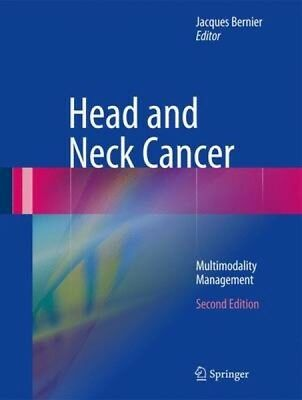 Head and Neck Cancer Jacques Bernier Hardback New Book Free UK Delivery
