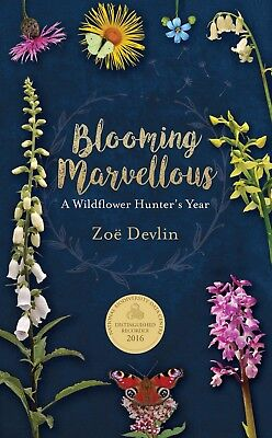 'Blooming Marvellous - A Wildflower Hunter's Year'