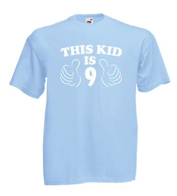 THIS KID IS NINE funny 9th birthday xmas gift boys girls kids new top T SHIRT