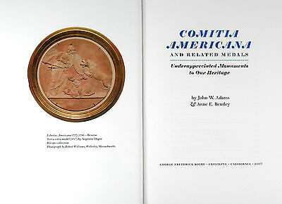 Comitia Americana And Related Medals: Underappreciated Monuments To Our Heritage