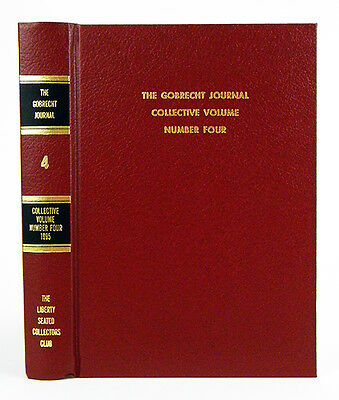 The Gobrecht Journal. Collective Volume Number Four.