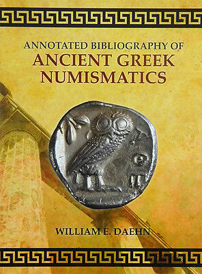 Daehn's Annotated Bibliography Of Ancient Greek Numismatics.