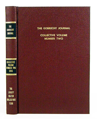 The Gobrecht Journal. Collective Volume Number Two.