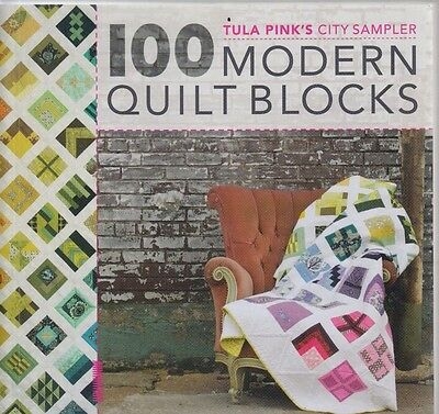 100 Modern Quilt Blocks - Tula Pink's City Sampler - BOOK