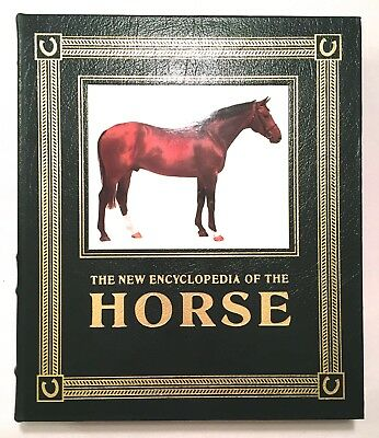 The New Encyclopedia of the Horse - Elwyn Hartley Edwards Easton Press Leather